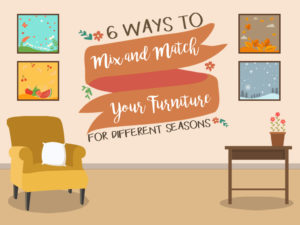 6 Ways To Mix And Match Your Furniture For Different Seasons