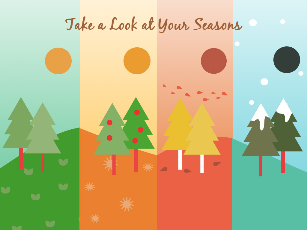 Take A Look At Your Seasons